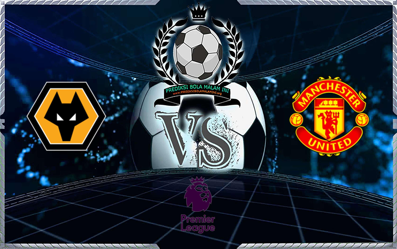 Prediksi Skor Wolverhampton Wanderers Vs Manchester United 20 Agustus 2019