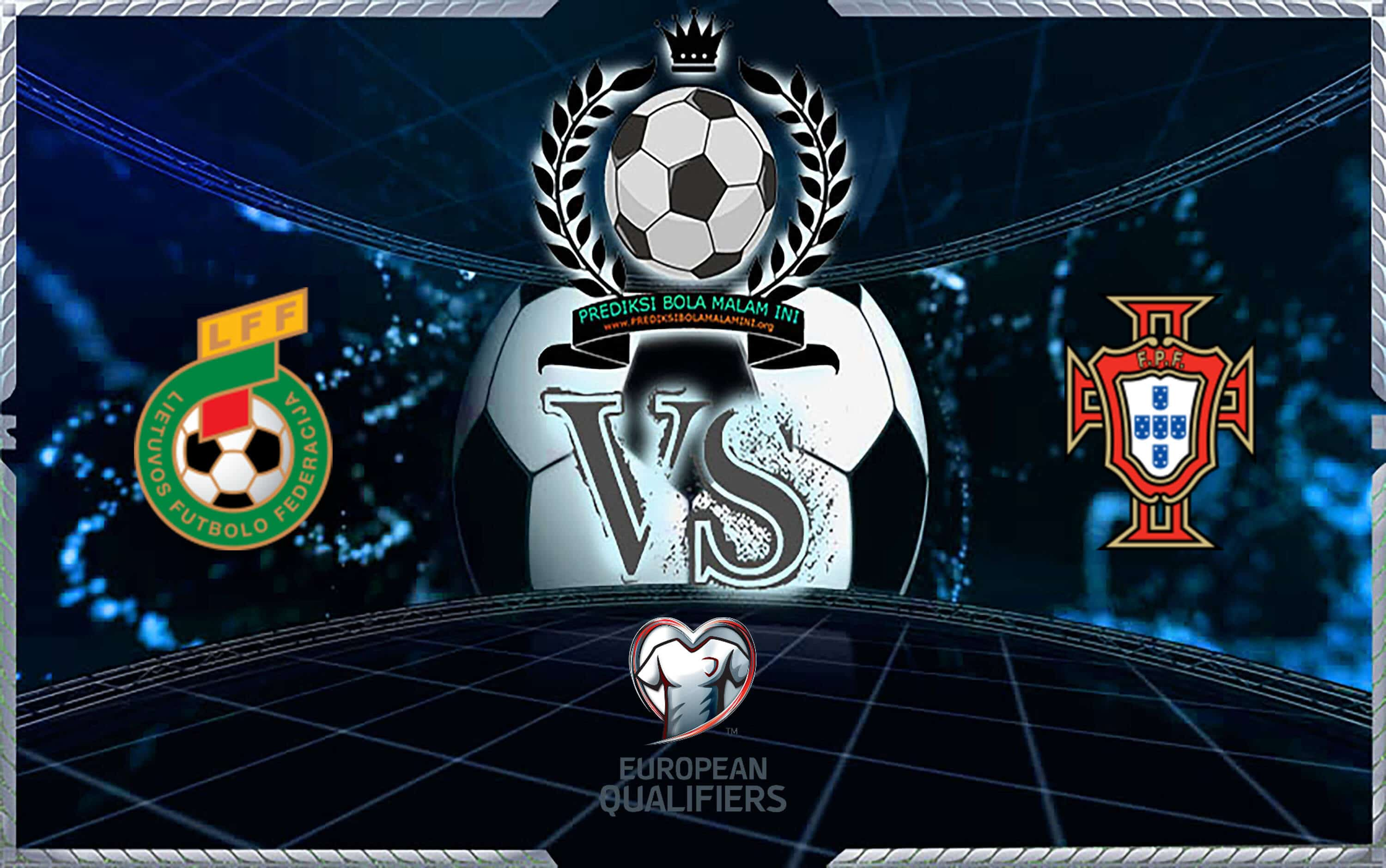 Prediksi Skor Lithuania Vs Portugal 11 September 2019