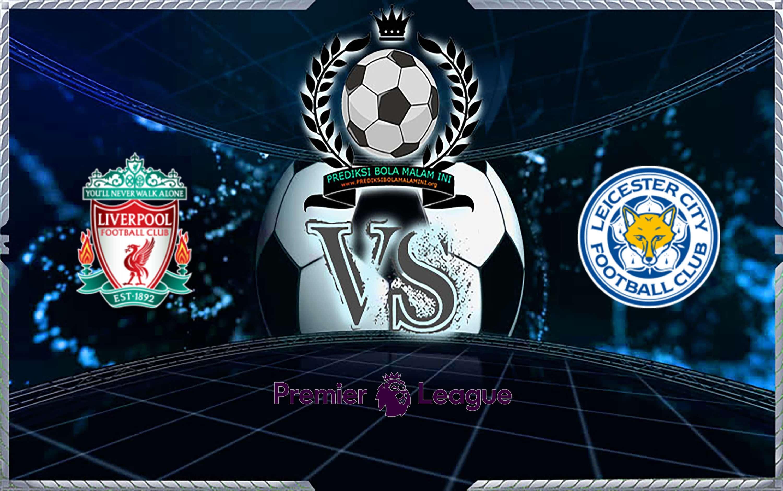 Prediksi Skor Liverpool vs Leicester City 5 Oktober 2019