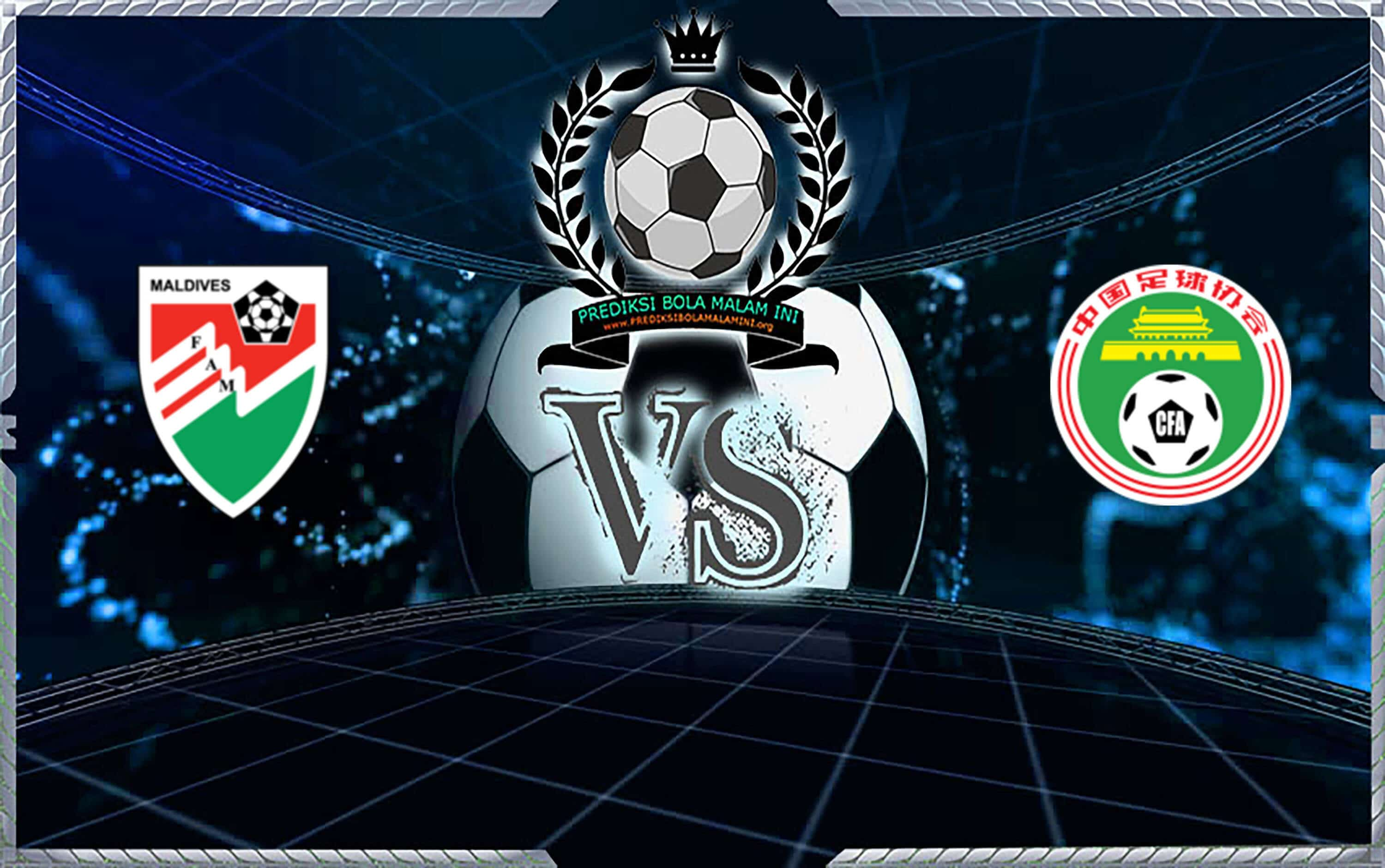 Prediksi Skor Maldives Vs China PR 10 September 2019