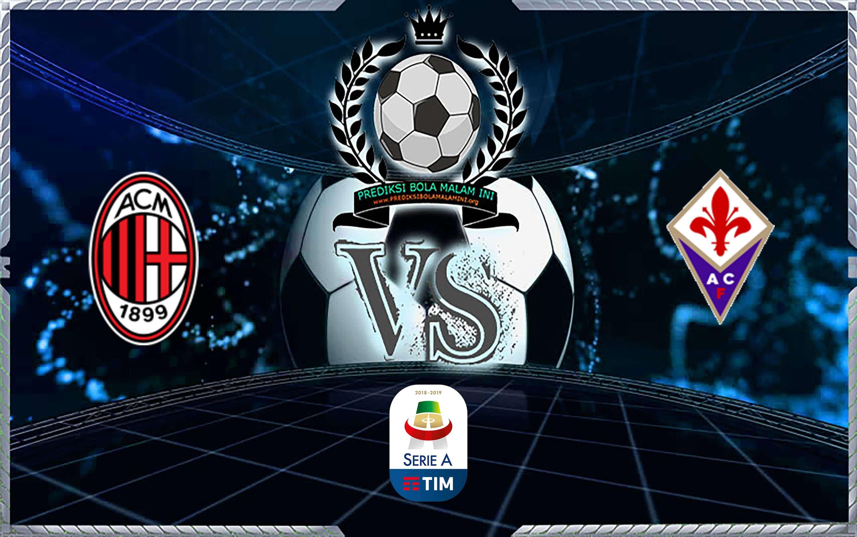 Prediksi Skor Milan Vs Fiorentina 30 September 2019